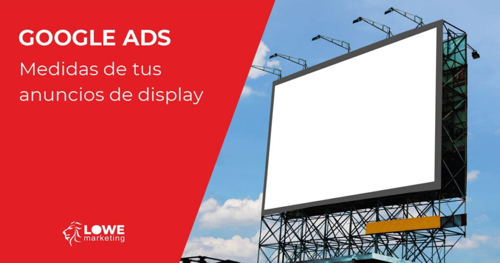 medidas anuncios display google ads